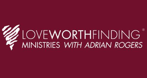 Love Worth Finding Ministries with Adrian Rogers