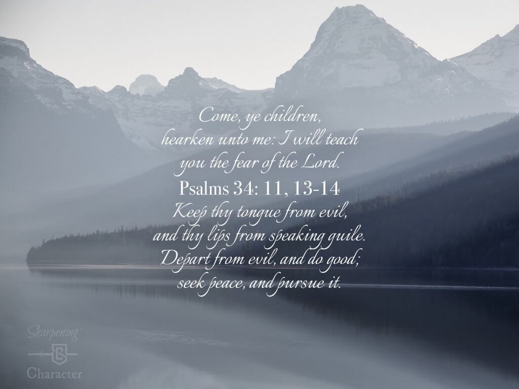 Psalms 34:11, 13-14 Tablet