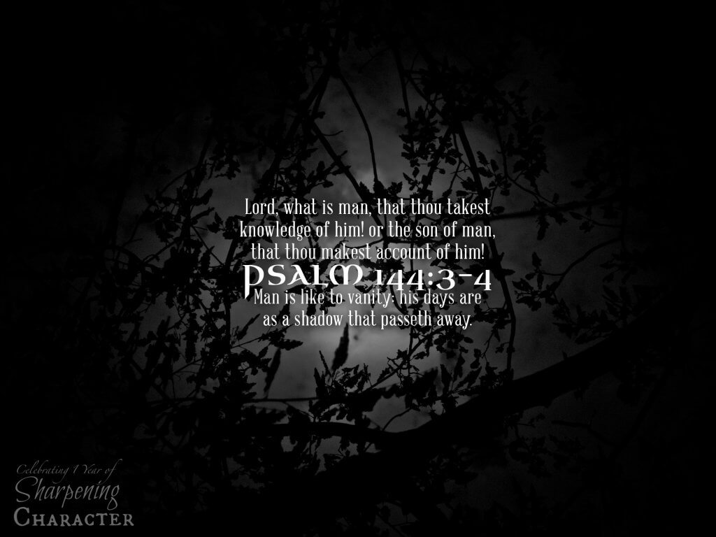 Psalm 144:3-4 Tablet